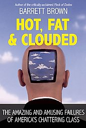 hot-fat-clouded-amazing-amusing-failures-americas-chattering-barret-brown-paperback-cover-art