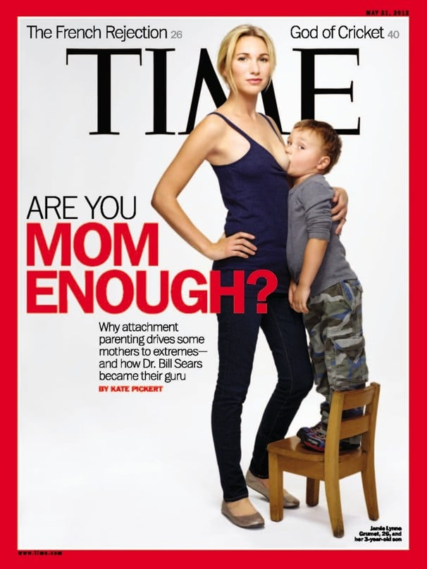 Time magazine cover Are you Mom Enough shocks.