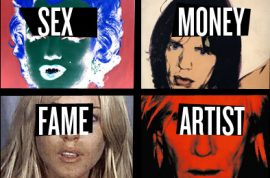 A Starving Artist's Guide to Sex, Money and Fame.
