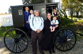 The Amish are on the way to see you.