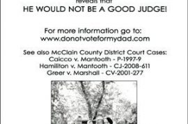 Jan Schill does not want you to vote for her dad- John Mantooth.
