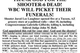 Westboro Baptist Church plans to travel to Arizona to protest funerals of Arizona shooting.