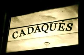 CADAQUES: TIME FOR SOME CATALAN DECADENCE