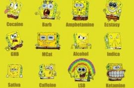 Sponge Bob- the drug addict.