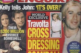 Welcome to the John Travolta National Enquirer cross dressing scandal.
