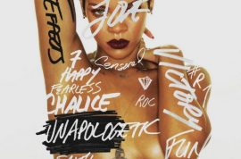 Rihanna is 'Unapologetic' about promoting her new album.