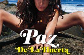 My hero Paz De la Huerta finally makes the cover of Playboy.