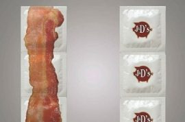 Oh really? Bacon flavored condoms?