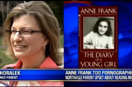 Gail Horalek does not want you to teach the pornographic 'Diary of Anne Frank' to her 7th grade daughter.
