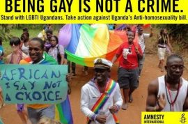 Uganda Anti Homosexuality bill. Death opposed but life imprisonment just fine.
