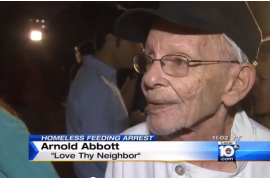 Who's right? Arnold Abbott, Florida charity worker arrested again for feeding homeless