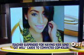 Did Marylin Zuniga, NJ school teacher deserve to get fired over cop killer get well letter?