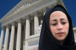 Samantha Elauf wins against Abercrombie & Fitch after arriving at job interview wearing hijab