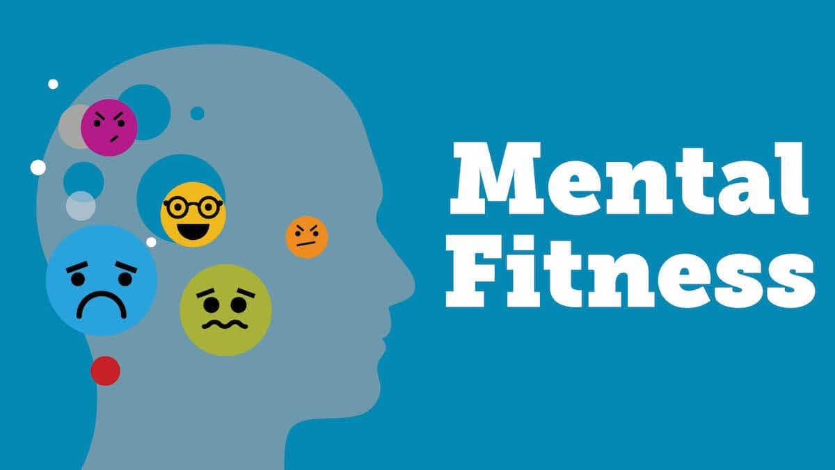 Mental health fitness