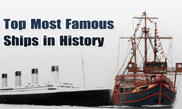Most Famous Ships in History