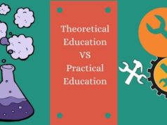 Theoretical Education v/s Practical Education