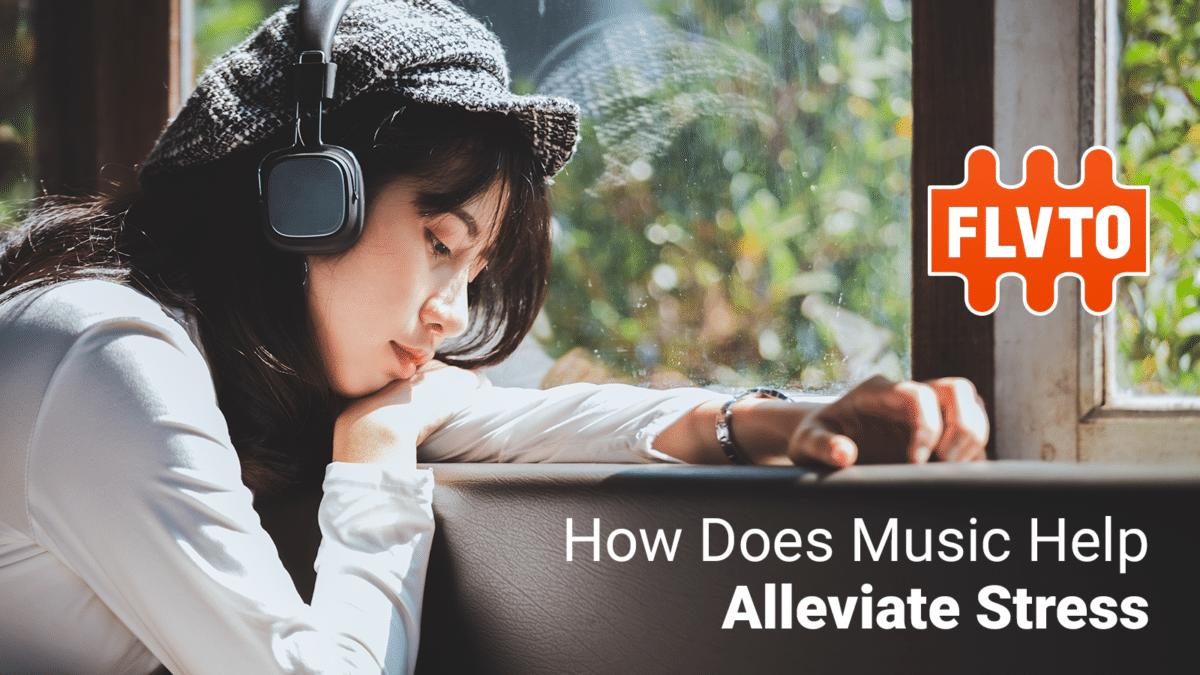 Music Help Alleviate Stress